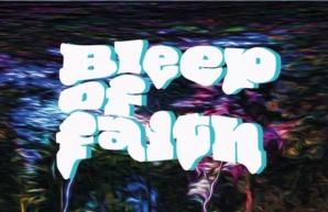 Bleep of Faith